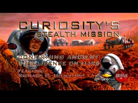 2013 - STEALTH MISSION CURIOSITY: Confirming Ancient Intelligence On Mars - Richard C. Hoagland LIVE