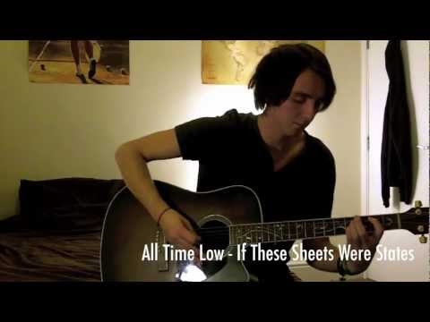 If These Sheets Were States - Acoustic Cover - All Time Low