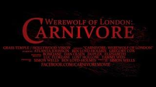 Carnivore: Werewolf of London (2017) Trailer