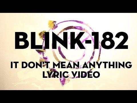Don't Mean Anything (Video Lirik)