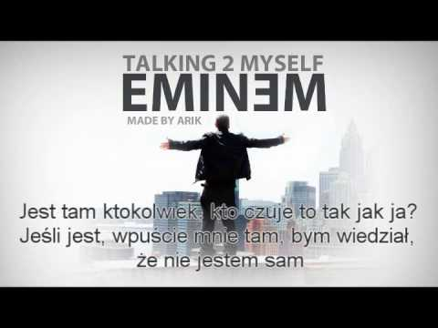 Eminem - Talking 2 Myself PL (Polskie tłumaczenie)