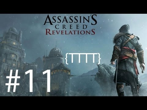 Assassins Creed Revelations - Walkthrough Gameplay - Part 11 [HD] (X360/PS3)