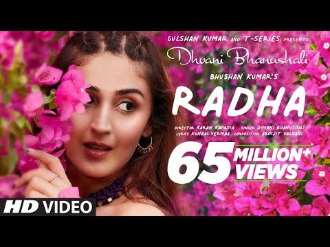 Radha (Official Video) Dhvani Bhanushali | Abhijit Vaghani | Kunaal Vermaa | Bhushan Kumar