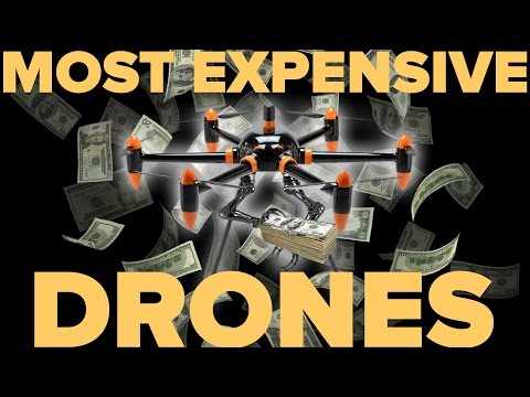 THE MOST EXPENSIVE DRONES IN THE WORLD - UCJkqLBNHIDHztoMp6zSeEhw