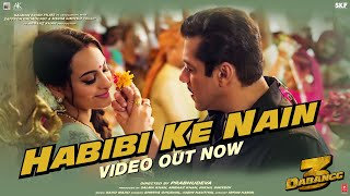 DABANGG 3: Habibi ke Nain Video