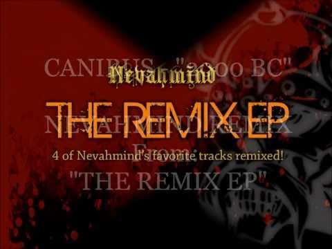 CANIBUS - 2000 BC NEVAHMIND REMIX (The Remix EP) [2011]