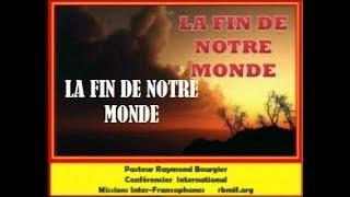 LA FIN DE NOTRE MONDE 2/2