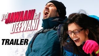 Yeh Jawaani Hai Deewani - Trailer