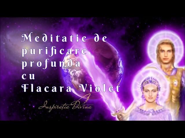 Meditatie de Purificare cu flacara cosmica violet