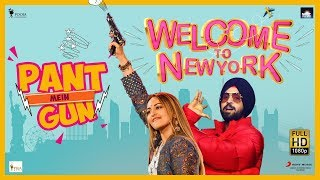 Pant Mein Gun - Welcome To New York
