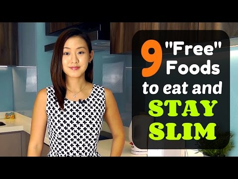 "9 Must Eat ""Free"" Foods to Stay Slim"