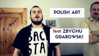 Biskup - Polish Art - feat Polish Idol Zbychu Grabowski