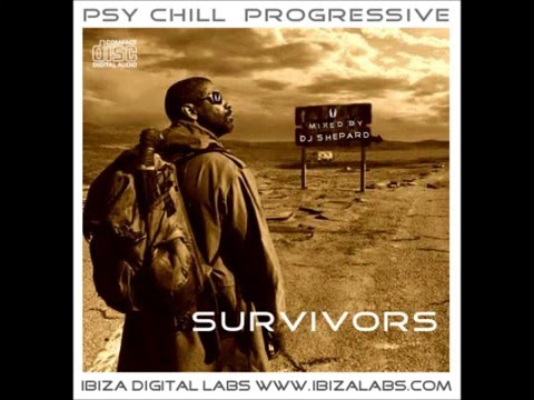 Psychedelic Chill-SURVIVORS mixed by Dj Shepard(Post Apocalyptic) - UC9x0mGSQ8PBABq-78vsJ8aA
