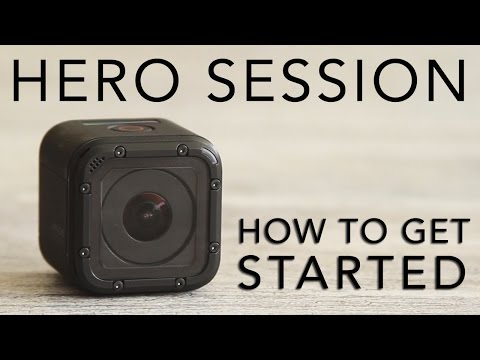 GoPro HERO SESSION Tutorial: How To Get Started