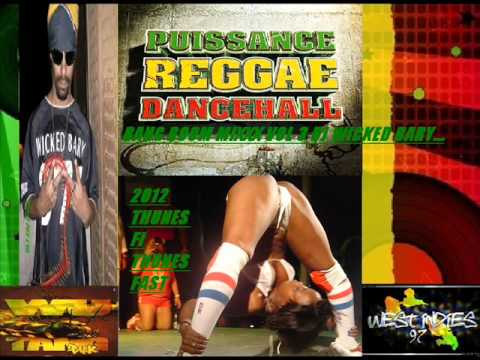 DJ WICKED BARY 2012 Cé 12.BANG BOOM MIXXX VOL 3 PROMOTE ARTISTS REGGAE DANCEHALL