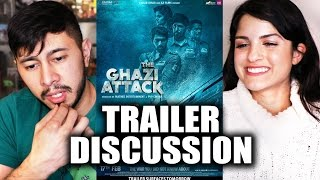 THE GHAZI ATTACK | Trailer Discussion by Jaby and Kiana!