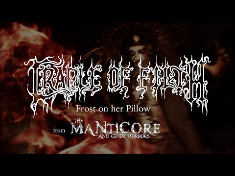 Cradle of Filth - Frost on Her Pillow (from The Manticore And Other Horrors)
