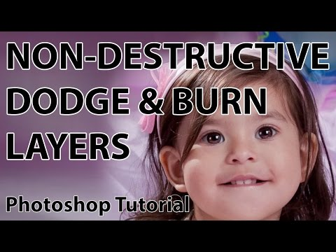 Create Dodge and Burn Layers in Photoshop for Non-destructive Editing