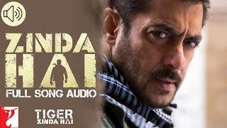 Zinda Hai - Full Song Audio | Tiger Zinda Hai