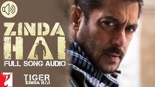 Zinda Hai - Full Song Audio | Tiger Zinda Hai