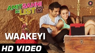 Amit Sahni Ki List - Waakeyi Official Video