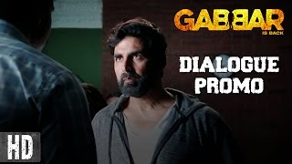 Gabbar Is On A Mission - Dialogue Promo 5