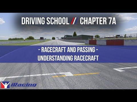 iRacing.com Driving School Chapter 7A: Race Craft & Passing - Understanding Race Craft