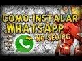 Como instalar Whatsapp no seu PC (Funcionando 100%)