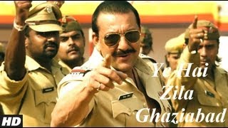 Ye Hai Zila Ghaziabad Full Video Song | Zila Ghaziabad