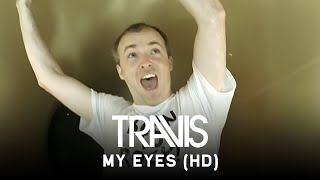 Travis - My Eyes