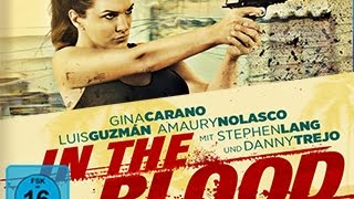 In the Blood - Trailer