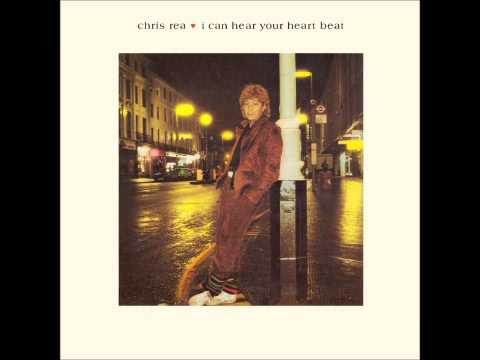 Chris Rea - I Can Hear Your Heartbeat 12