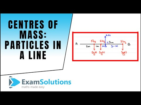 Centres of Mass : Particles in a line : ExamSolutions
