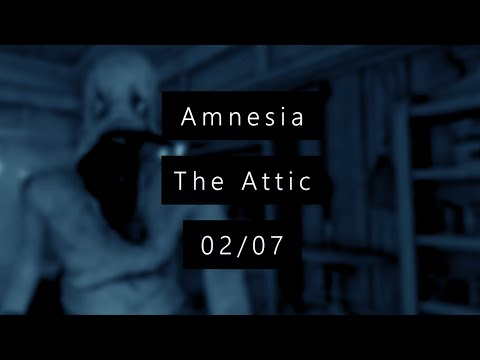 Kiki Horror Show - 2/? - Amnesia CS : The Attic - LE CAUCHEMAR CONTINUE ! + [Liens]