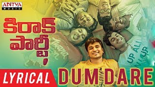 Dum Dare Lyrical | Kirrak Party