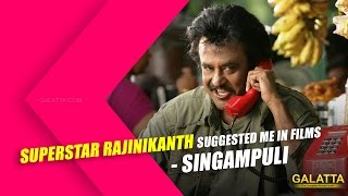 Watch Superstar Rajinikanth Suggested Me in Films - Singampuli Red Pix tv Kollywood News 26/Nov/2015 online