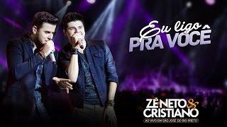Zé Neto e Cristiano – Eu Ligo Pra Você DVD Ao vivo em São José do Rio Preto