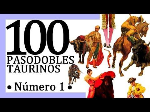 100 Pasodobles taurinos en HD Gracias a PueblaMorante