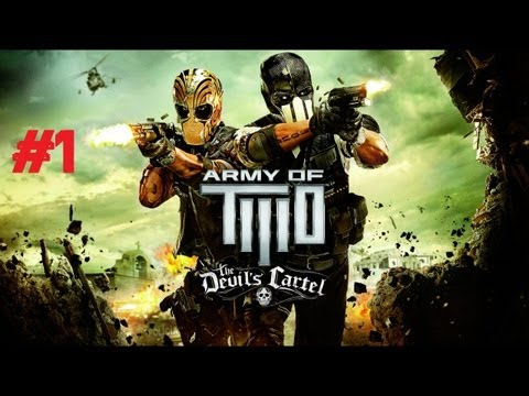 Army of Two: Devil's Cartel - Coop Walkthrough | Failing Hard on the Training Mission