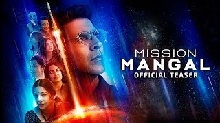 Mission Mangal | Official Teaser