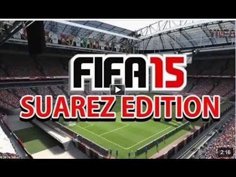 suarez edition شاهد اعلان لعبة فيفا  2015
