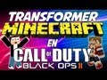 Fanta Bob Mods : Call of Duty Black Ops II dans Minecraft !!! EPIC !!! - Mod Minecraft