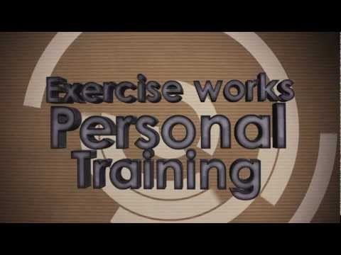 Exercise Works Personal Training 2012.