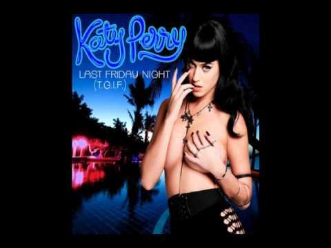 katy Perry Last friday Night (by MsFalco11).wmv