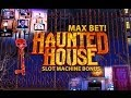 MAX BET! Haunted House - Slot Machine Bonus (Nice Win)