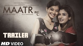 Maatr Official Trailer