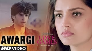 Awargi Video Song  - Love Games