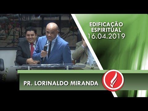 Pr. Lorinaldo Miranda | Deus é sua prioridade? | Gn 7.16 | 16 04 2019