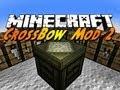 Minecraft Mods - Crossbow Mod 2