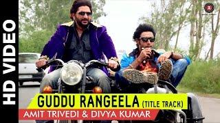 Guddu Rangeela (Title Track) - Guddu Rangeela